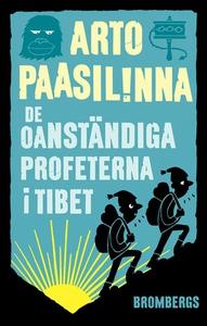 De oanständiga profeterna i Tibet (e-bok) av Ar
