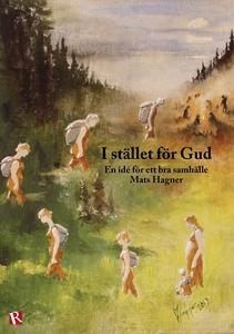I stället för Gud (e-bok) av Mats Hagner