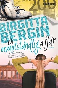 En oemotståndlig affär (e-bok) av Birgitta Berg