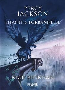 Percy Jackson: Titanens förbannelse (e-bok) av