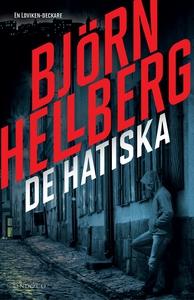 De hatiska (e-bok) av Björn Hellberg