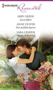 Ljuva löften/Den perfekta kyssen/Hemlig förbind