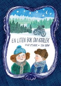En liten bok om kärlek (e-bok) av Ulf Stark