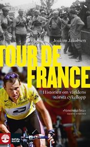 Tour de France (e-bok) av Joakim Jakobsen