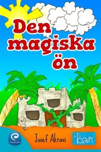 Den magiska ön (e-bok) av Josef Akravi