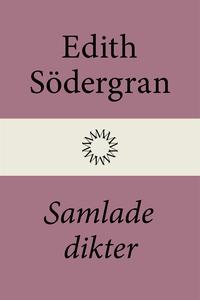 Samlade dikter (e-bok) av Edith Södergran