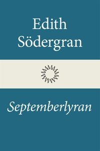 Septemberlyran (e-bok) av Edith Södergran