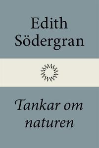 Tankar om naturen (e-bok) av Edith Södergran