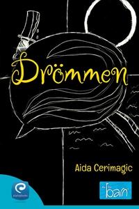 Drömmen (e-bok) av Aida Cerimagic