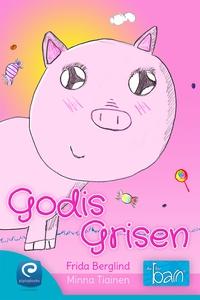 Godisgrisen (e-bok) av Minna Tiainen, Frida Ber