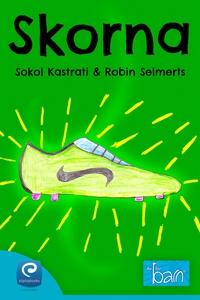 Skorna (e-bok) av Sokol Kastrati, Robin Selmert