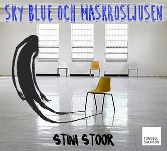Sky blue och maskrosljusen (ljudbok) av Stina S