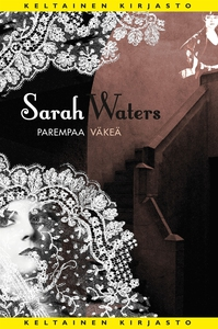 Parempaa väkeä (e-bok) av Sarah Waters