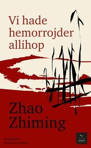 Vi hade hemorrojder allihop (e-bok) av Zhao Zhi