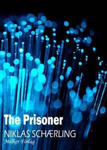 The Prisoner (e-bok) av Niklas Schærling