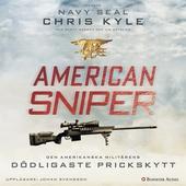 American Sniper : Den amerikanska militärens dödligaste prickskytt