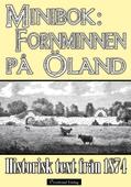 Ölands fornminnen - Minibok med historisk text från 1874