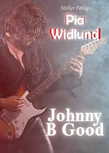 Johnny B Good (e-bok) av Pia Widlund