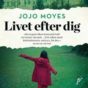 Livet efter dig (ljudbok) av Jojo Moyes
