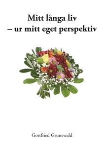 Mitt långa liv - ur mitt eget perspektiv (e-bok