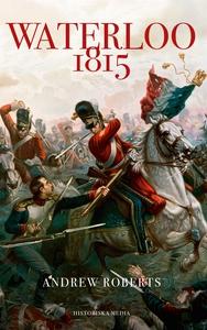 Waterloo 1815 (e-bok) av Andrew Roberts