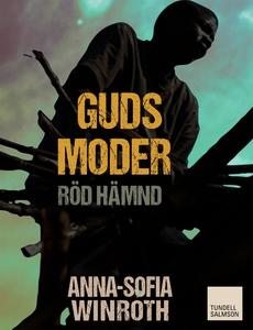 Guds moder : röd hämnd  (e-bok) av Anna-Sofia W