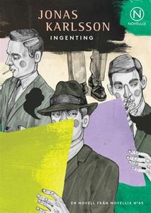 Ingenting (e-bok) av Jonas Karlsson