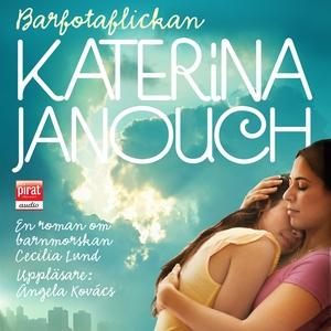 Barfotaflickan (ljudbok) av Katerina Janouch