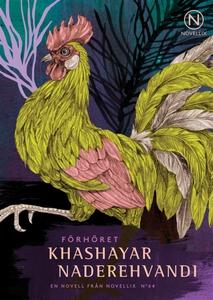 Förhöret (e-bok) av Khashayar Naderehvandi