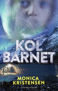 Kolbarnet (e-bok) av Monica Kristensen
