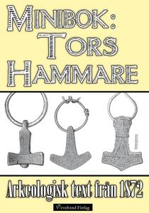 Tors hammare - Minibok med arkeologisk text frå