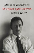 Om En pojkes egna historia av Edmund White
