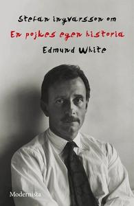 Om En pojkes egna historia av Edmund White (e-b