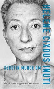 Om Inuti av Helene Cixous (e-bok) av Kerstin Mu