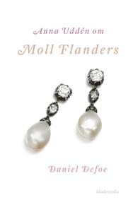 Om Moll Flanders av Daniel Defoe (e-bok) av Ann