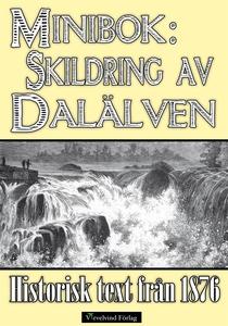 Skildring av Dalälven - Minibok med text från 1