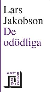 De odödliga (e-bok) av Lars Jakobson