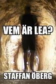 Vem är Lea?, del 1