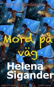 Mord på väg (e-bok) av Helena Sigander