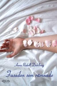 Fasaden som rämnade (e-bok) av Anna Rodell Dahl
