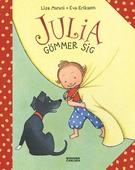 Julia gömmer sig