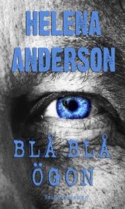 Blå Blå Ögon (e-bok) av Helena Anderson