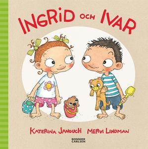Ingrid och Ivar (e-bok) av Katerina Janouch