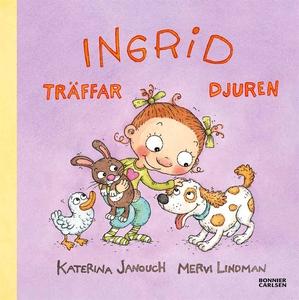 Ingrid träffar djuren (e-bok) av Katerina Janou