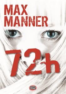 72 h (e-bok) av Max Manner