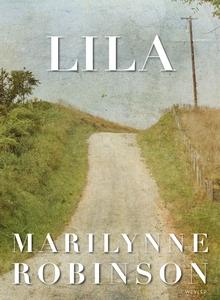 Lila (e-bok) av Marilynne Robinson