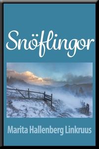 Snöflingor (e-bok) av Marita Hallenberg Linkruu