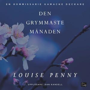 Den grymmaste månaden (ljudbok) av Louise Penny
