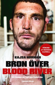 Bron över Blood River (e-bok) av Kajsa Norman