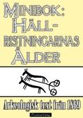 Hällristningarnas ålder - Minibok med arkeologisk text från 1869